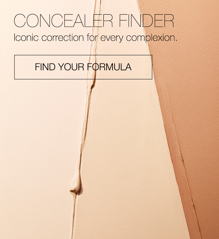 Concealer Finder. Iconic correction for every complexion. Find your formula.